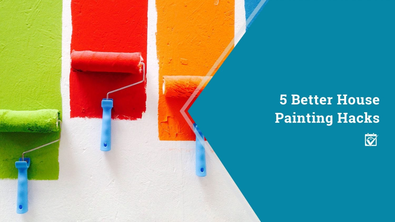 House Painting Hacks and Tips